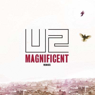Magnificent (With Live Tracks & Remix) - EP - U2