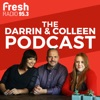 95.3 Fresh Radio's Darrin and Colleen Podcast