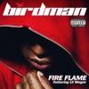 Fire Flame (feat. Lil Wayne) - Single