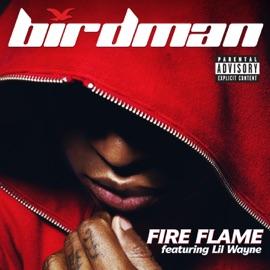 Fire Flame Feat Lil Wayne