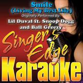 Smile (Living My Best Life) [Originally Performed By Lil Duval, Snoop Dogg & Ball Greezy] [Instrumental]-Singer's Edge Karaoke