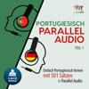 Lingo Jump - Portugiesisch Parallel Audio [Learn Portuguese with 501 Sentences]: Einfach Portugiesisch lernen mit 501 Sätzen in Parallel Audio - Teil 1 (Unabridged) artwork