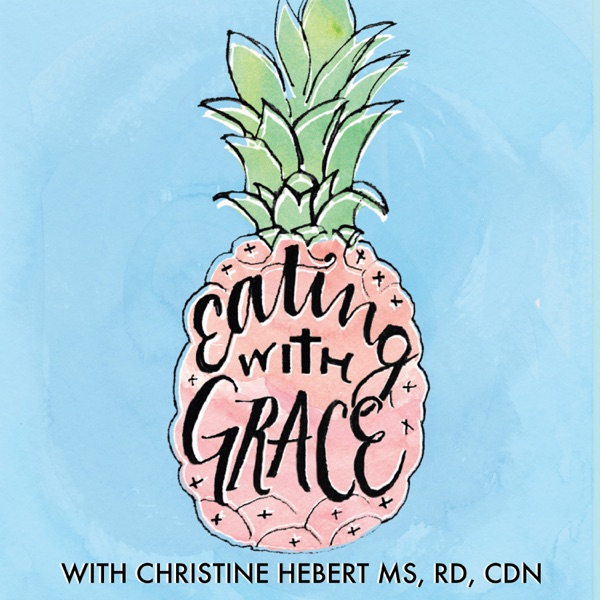 Eating with Grace Podcast