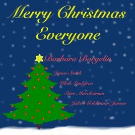 Merry Christmas Everyone - Single by Barbara Borgelin on Apple Music