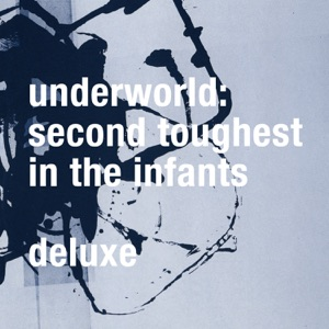 Second Toughest in the Infants (Deluxe) [Remastered]