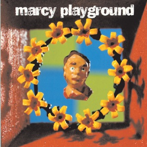 Marcy Playground - Sex & Candy