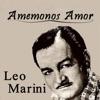 Amemonos Amor - Single, Leo Marini
