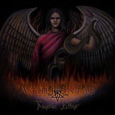 Faustian Ethos - Acherontas