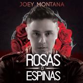 Rosas o Espinas - Joey Montana