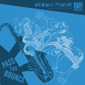 Brooks Prumo Orchestra - Nothing To Do But Hang With You