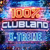 Various Artists - 100% Clubland X-Treme artwork