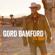 Don't Let Her Be Gone - Gord Bamford