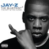 The Blueprint 2: The Gift & the Curse, JAY-Z