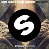 Zeds Dead & Oliver Heldens - You Know artwork