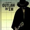 Waylon - Outlaw In 'Em kunstwerk