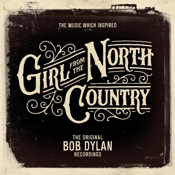 The Music Which Inspired Girl from the North Country by Bob Dylan on ...