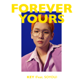 Forever Yours (feat. SOYOU)-KEY
