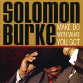 Solomon Burke - I Got the Blues