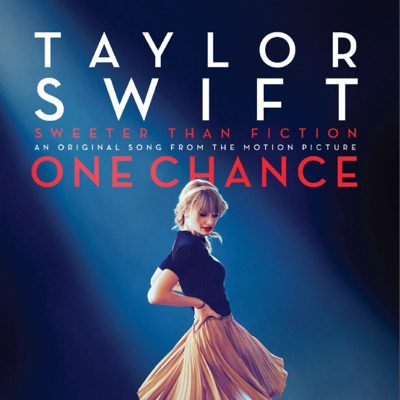 """Sweeter Than Fiction (From """"One Chance"""") - Single - Taylor Swift"""