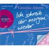 Cecelia Ahern - Ich schreib dir morgen wieder (Gekürzte Fassung) Grafik