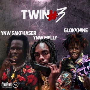 Twin #3 (feat. GlokkNine, YNW Melly) - Single Mp3 Download