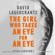 David Lagercrantz & George Goulding - translator - The Girl Who Takes an Eye for an Eye: Continuing Stieg Larsson's Millennium Series (Unabridged)