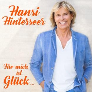 Für mich ist Glück… – Hansi Hinterseer