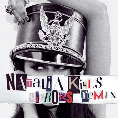 Mirrors (Remix) - EP - Natalia Kills