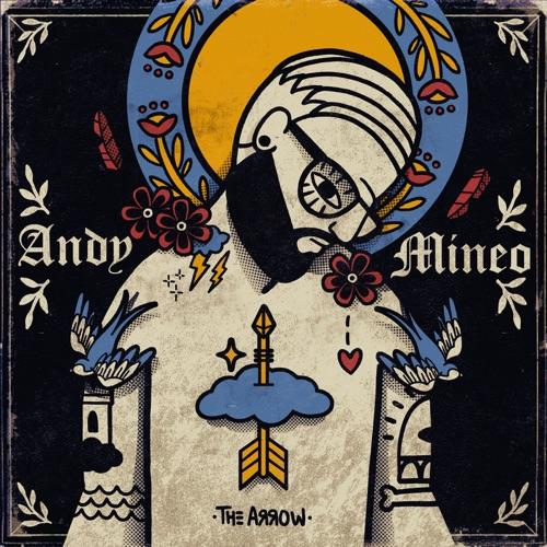 Andy Mineo - I: The Arrow - EP