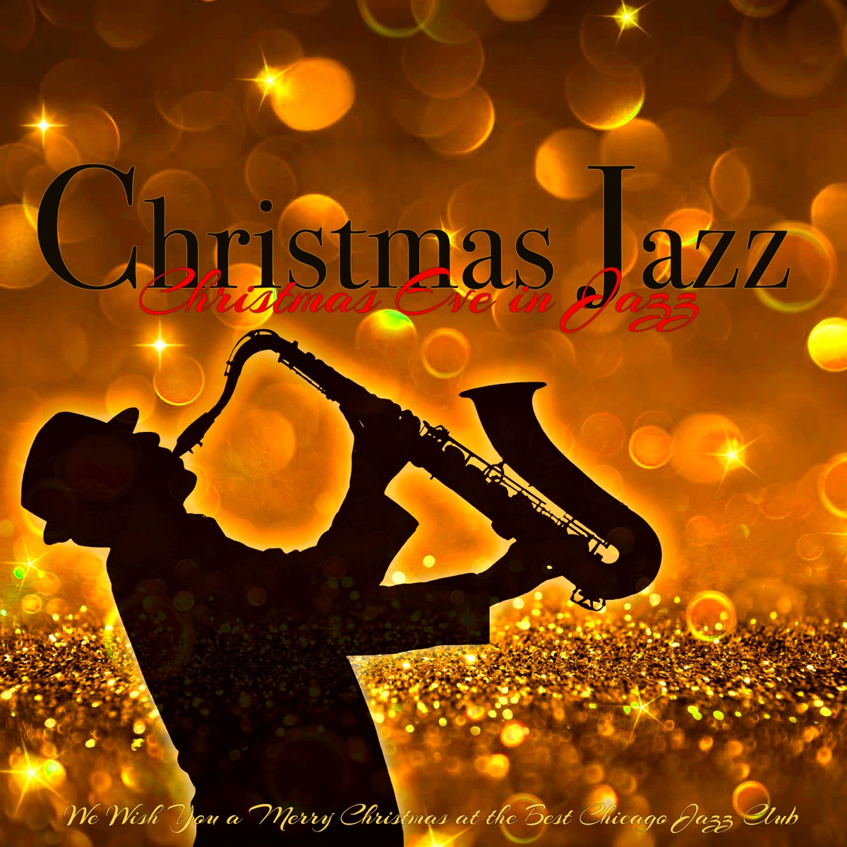 Christmas Jazz Music.Christmas Jazz Christmas Eve In Jazz We Wish You A Merry