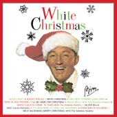 Bing Crosby with The Ken Darby Singers & John Scott Trotter & His Orchestra - White Christmas