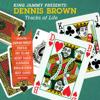 King Jammy Presents: Dennis Brown Tracks of Life - Dennis Brown
