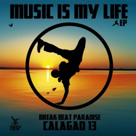 Music Is My Life By Calagad 13 On Apple Music