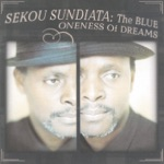 Sekou Sundiata - Blink Your Eyes
