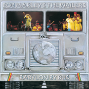 Babylon By Bus (Live) [Remastered] - Bob Marley & The Wailers - Bob Marley & The Wailers