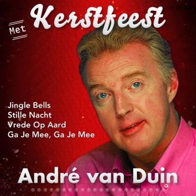 Kerstfeest Met André - Andre van Duin