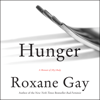 Roxane Gay - Hunger  artwork