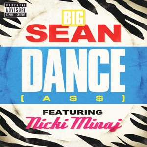 Big Sean - Dance (A$$) [Remix] [feat. Nicki Mina]