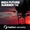 Ibiza Future Summer '18