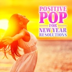 Positive Pop for New Year Resolutions