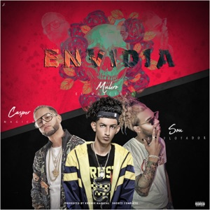 Envidia (feat. Sou El Flotador & Casper Magico) - Single Mp3 Download