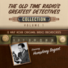 Black Eye Entertainment - The Old Time Radio's Greatest Detectives, Collection 1 (Unabridged)  artwork