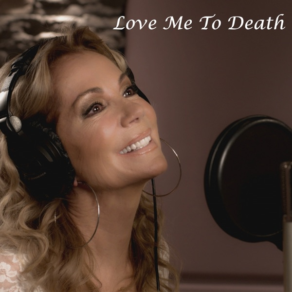 Kathie Lee Gifford - Love Me to Death (feat. Brett James) song lyrics