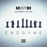 End Game (feat. Gucci Mane & Jody Hus) - Single
