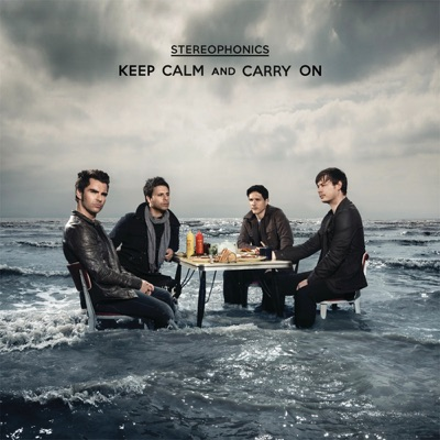 Keep Calm and Carry On (Bonus Track Version) - Stereophonics