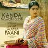Kanda Kacheya Ne From Daana Paani Soundtrack with Jaidev Kumar Single