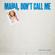 Maria Don't Call Me - Santino Le Saint