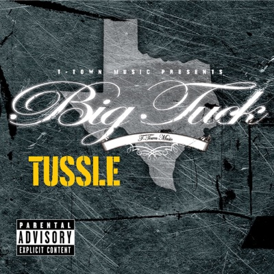 Tussle (Explicit Version) - Single - Big Tuck