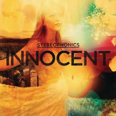 Innocent (Live) - Single - Stereophonics