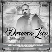 Dreamer Loco - Mexican Intro